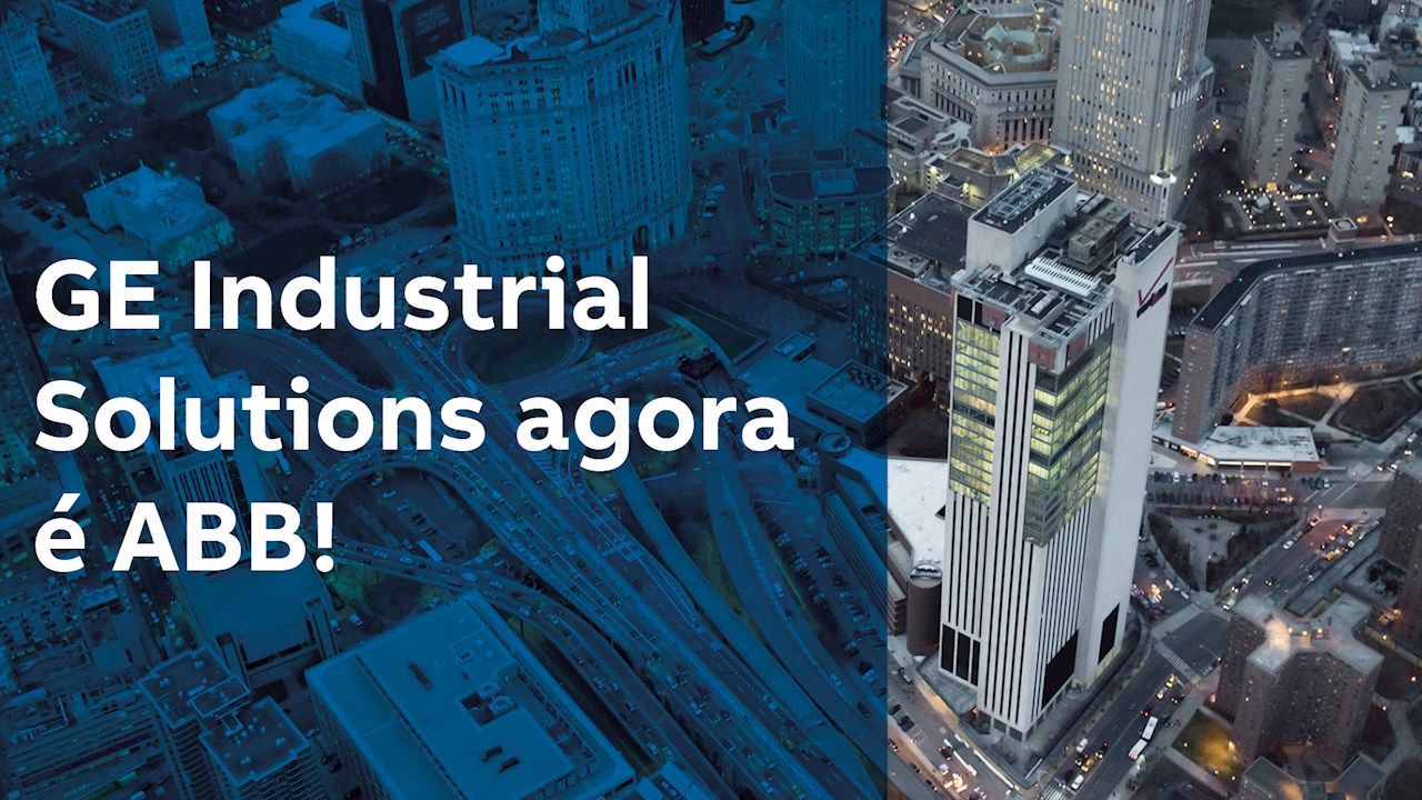 GE Industrial Solutions agora é ABB!