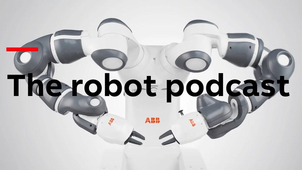 ABB, robotik ve otomasyonun heyecan verici dünyasını keşfedecek olan yeni bir seri Robot Podcast'i başlatıyor